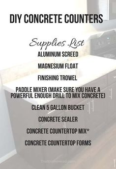 Concrete counters are a fun DIY project! Here's a full supply list with sources for making your own concrete countertops! Concrete Countertop Forms, Diy Concrete Counter, Concrete Sealer, Mix Concrete, Kitchen Countertop Materials, Stained Kitchen Cabinets, Home Management, Modular Furniture, Diy Invitations