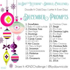 30 Day Lettering and Doodle Challenge: December Prompts by Dawn Nicole 30 Day Drawing Challenge, Journal Challenge, December Challenge, 30 Day Challenge, Monthly Challenge, Challenge Ideas, Happy December, December Daily, Art Journal Prompts