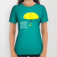 HIMYM How I Met Your Mother Yellow Umbrella Quote - These premium quality American Apparel all over print shirts feature original art from seam to seam. The cotton-soft 100% polyester wicks moisture and maintains a rich color throughout.  All over print tees are unisex fit, so women should make size selections accordingly and order a minimum of one size smaller. Please