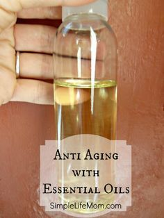 Anti Aging with Essential Oils