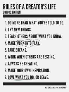 Rules of a Creator's Life.  Finally, I see that someone else agrees.  I can now say that I AM playing by the rules.