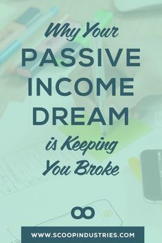 Are you dreaming of a day when there's enough passive income for you to sit back and watch the cash roll in? Reality may be a bit different as it's not all glitter and unicorns, and there are so many misconceptions about how easy it's going to be. Read this post for five reasons your passive income dream may be keeping you broke despite hustling hard to make the dream happen. And what to do instead so you can make bank.