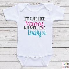 Funny Bodysuits For Girls I'm Cute Like by NewbornBabyClothes