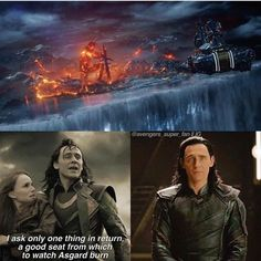 Well I guess Loki got his wish.<< But who gave it to him. Not the evil ones. He got it from his own brother. He must be proud and dissapointed, maybe kinda guilty, at the same time. FEEEEEEEEEEEEELSSSSSSSS.