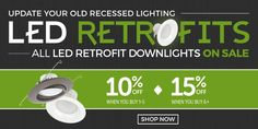 Ready to update your old recessed lighting to energy-efficient LED? Save 10-15% on LED retrofit modules all month! Ends January 31st, 2017. #LED  #RecessedLighting #Sale