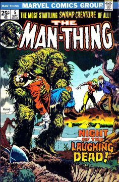 One of my favorites of all time. Man-Thing #5 - Mike Ploog art & cover