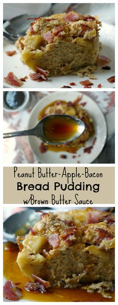 Peanut Butter Apple Breading Pudding with Bacon Crumbles and Brown Butter Sauce - a bread pudding that looks and feel luxurious but is really only moderately indulgent thanks to multigrain bread, coconut sugar and all-natural peanut butter!