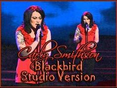 "Carly Smithson singing ""Blackbird"" in the studio (she was on American Idol)."