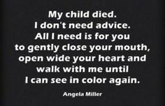 As a certified grief recovery specialist, it is my goal for you to see in color again. #grief #recovery #childloss