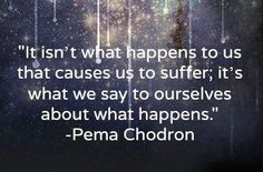 Absolutely!! Pema Chodron on suffering.