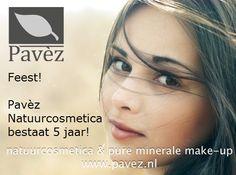 www.pavez.nl natuurcosmetica 5 jaar!