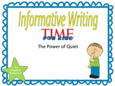 Teach Prompt Writing Informative Essay Using Time For Kids Power