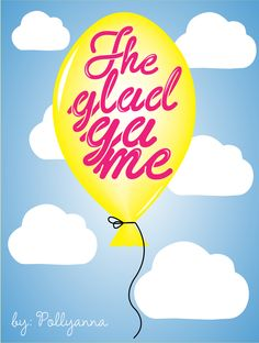 """The Glad Game"" - Pollyana book"