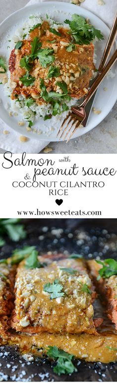 salmon with peanut sauce and coconut cilantro rice by @howsweeteats I howsweeteats.com