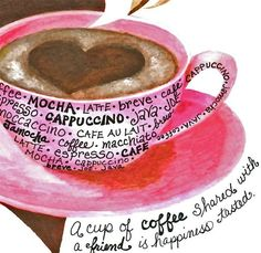 I would hang this pretty art, and its lovely sentiment, in my kitchen in a heartbeat. #coffee