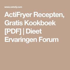 ActiFryer Recepten, Gratis Kookboek [PDF]   Dieet Ervaringen Forum
