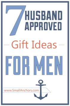 7 great gift ideas for my husband!