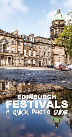 Edinburgh Festivals A Quick Guide