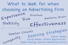 Not sure? Find out what to look for in a good advertising firm.