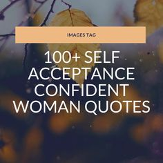 100+ Self Acceptance Confidence Quotes with Images Trust Me Quotes, Fear Quotes, Sad Love Quotes, Best Inspirational Quotes, Girl Quotes, Woman Quotes, Confident Women Quotes, Confident Woman, Confidence Quotes