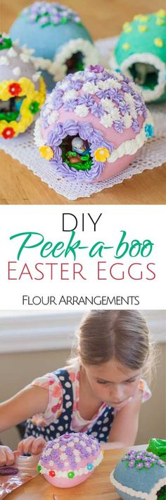 Peek-A-Boo Easter Eggs by Flour Arrangements. Making Peek-A-Boo Easter Eggs is a fun, kid-friendly project. With a little help, kids can take charge of measuring, mixing, shaping, and decorating.