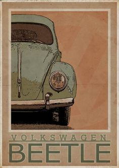 Volkswagen Type 1 Beetle - Vintage Style Poster Produced to look like an old poster. Part of a series of Vintage Porsche & Volkswagen images. Vw Vintage, Images Vintage, Vintage Porsche, Style Vintage, Vintage Fashion, Vintage Havana, Volkswagen Beetle Vintage, Volkswagen Type 3, Beetle Car