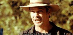 """""""The Best Of Raylan Givens Quotes In GIFs"""" - """"Justified"""" I already miss this show."""