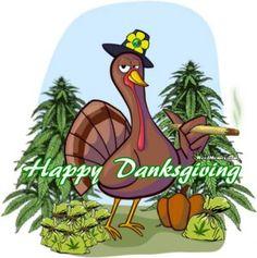 Happy Danksgiving Stoner Turkey Pot Farmer Smoking Weed #weedmemes #danksgiving #marijuana #cannabis #420 #kush #potheads