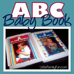 Make a book of your child in pictures representing all the ABC's! :)