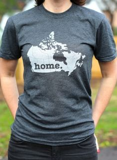 Canada Home T-shirt: The Canada Home T-shirt is a stylish way to show off your country pride, while also helping raise money for multiple sclerosis research. We use a high-quality American Apparel unisex shirt, and it will be one of the softest, most comf Canadian Gifts, I Am Canadian, Canadian Memes, Canadian Travel, Canada Day Party, Home T Shirts, Tee Shirts, O Canada, American Apparel