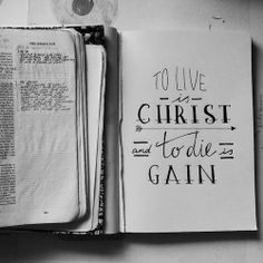||To live as Christ, to die as gain||