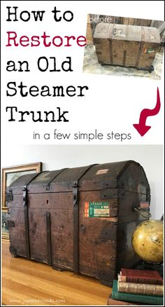 Steamer trunk restoration project, remove mildew odor, secure old labels and learn How to Restore an Old Steamer Trunk in a Few Simple Steps
