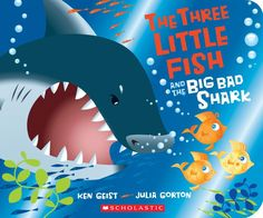 Three Little Fish and the Big Bad Shark - A Board Book, The