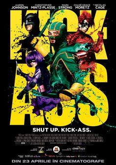 Kick-Ass. trying to avoid ''cause it's just such a kick-ass movie poster' pun ... and failing :p