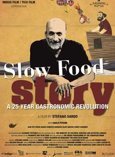 Berlin Film Festival 2013, Documentary | Stefano Sardo wanted to depict this fairy tale that became a reality on film, and in doing so, it inevitably concerns Petrini's life, which is the Slow Food movement.