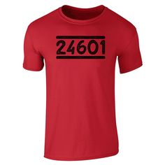 4b13b4944a3 Prisoner 24601 Shirt ~  13 ~ Les Miserables Gifts! http   amzn.