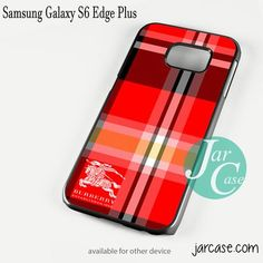 Burberry Red Special Phone case for Samsung Galaxy S6 Edge Plus And Other Samsung Galaxy Devices