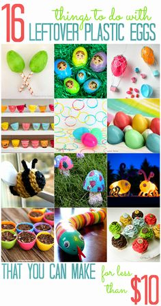 16 WAYS TO USE LEFTOVER PLASTIC EGGS