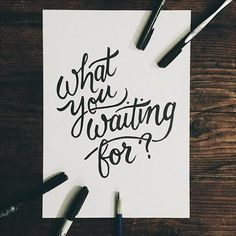 Creative Typography, Waiting, Lettering, Script, and Type image ideas & inspiration on Designspiration Hand Lettering Quotes, Typography Quotes, Brush Lettering, Lettering Design, Calligraphy Quotes Motivation, Calligraphy Letters, Typography Letters, Hand Typography, Typography Served