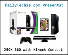 "This should go under ""Products My Boys Love"": Win a new XBOX 360 with Kinect in this new DailyTechie.com contest!"