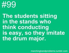Or they don't have the decency to stop talking because they don't have any respect for all the hard work that band kids put into their performance... #Teagardins #SmokeShop 8531 Santa Monica Blvd West Hollywood, CA 90069 - Call or stop by anytime. UPDATE: Now ANYONE can call our Drug and Drama Helpline Free at 310-855-9168. Teagardins.com