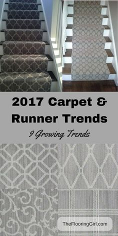 2017 Carpet area rug and runner trends. 9 Growing carpet trends for 2017.  Includes style, texture, color trends for wall to wall carpeting, stair runners and area rugs.