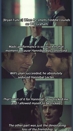 The loss of friendship...*sniff* Why you make me cry, Hannibal?