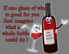 Wine+funny+sayings. The good stuff Wine Jokes, Wine Meme, Wine Funnies, Funny Wine, Vodka Funny, Funny Alcohol, Drinks Alcohol, One Glass Of Wine, Funny Quotes