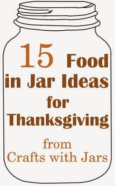 Crafts with Jars: 15 Thanksgiving Food in Jar Ideas