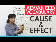 Advanced Vocabulary of CAUSE & EFFECT · engVid