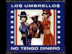 No Tengo Dinero (Club Mix) Los Umbrellos