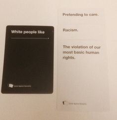 """And speaking of white people…   17 Outrageosly Funny """"Cards Against Humanity"""" Combinations"""