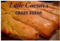 Copycat Recipe for Little Caesar's Crazy Bread - I need to try this, just to find out for myself if it's as addictive as Little Caesar's. :)