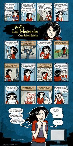 Les Miserables: Grad school edition, part I